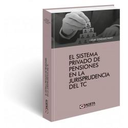 El Sistema Privado de Pensiones en la Jurisprudencia del TC