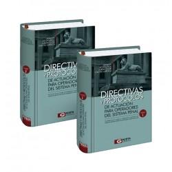 Directivas y Protocolos de Actuación para Operadores del Sistema Penal