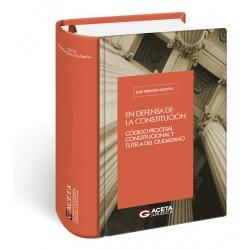 En defensa de la constitución - Código Procesal Constitucional y Tutela del ciudadano
