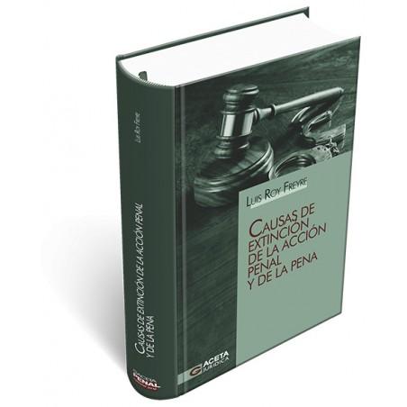 Causas de Extinción de la Acción Penal y de la Pena