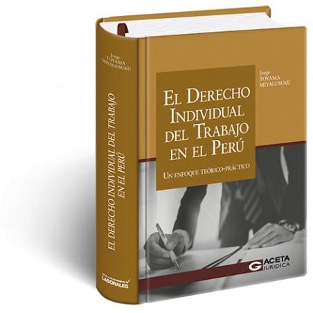 El Derecho Individual del Trabajo en el Perú