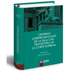 CRITERIOS JURISPRUDENCIALES DE LA SALA CIVIL TRANSITORIA DE LA CORTE SUPREMA
