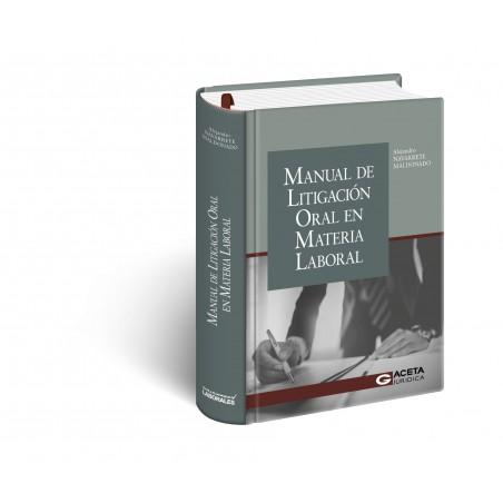 Manual de litigación oral en materia laboral