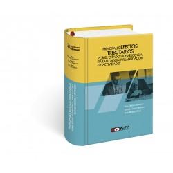 PRINCIPALES EFECTOS TRIBUTARIOS POR EL ESTADO DE EMERGENCIA, PARALIZACIÓN Y REANUDACIÓN DE ACTIVIDADES.