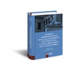 CRITERIOS JURISPRUDENCIALES DE LA SALA DE DERECHO CONSTITUCIONAL Y SOCIAL PERMANENTE DE LA CORTE SUPREMA.